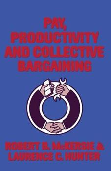 Paperback Pay, Productivity and Collective Bargaining Book