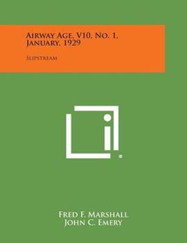 Paperback Airway Age, V10, No. 1, January 1929 : Slipstream Book