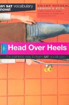 Spark Notes SAT Novels: Head Over Heels (SparkNotes SAT Vocabulary Novels) - Book  of the SparkNotes Smart Novels