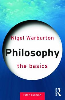 Philosophy: The Basics 0415327733 Book Cover