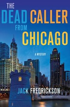 The Dead Caller from Chicago 0312605277 Book Cover