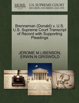 Paperback Brenneman V. U. S. U. S. Supreme Court Transcript of Record with Supporting Pleadings Book