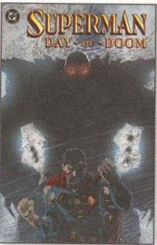 Superman: Day of Doom (Superman (Graphic Novels)) - Book  of the Superman: One-Shots