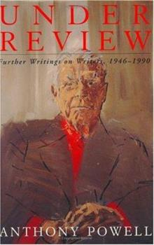 Under Review: Further Writings on Writers, 1946-1990 0434599298 Book Cover