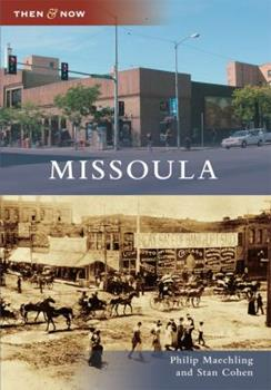 Missoula - Book  of the  and Now