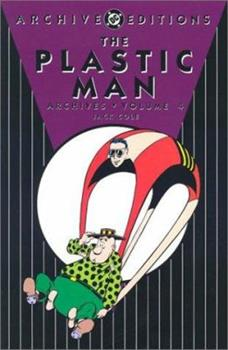 The Plastic Man Archives, Vol. 4 - Book  of the DC Archive Editions