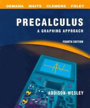 Precalculus: A Graphing Approach School Edition (4th Edition) 0201870126 Book Cover