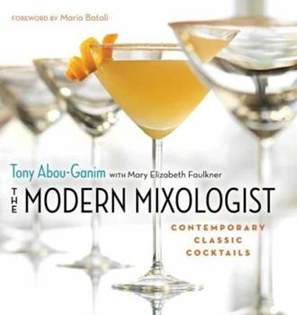 The Modern Mixologist: Contempoary Classic Cocktails: Contempoary Classic Cocktails 1572841079 Book Cover