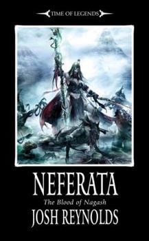 Neferata: Blood of Nagash - Book  of the Warhammer Fantasy