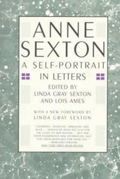 Paperback Anne Sexton : A Self-Portrait in Letters Book