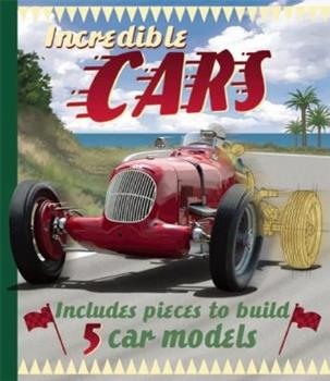 Incredible Cars 1607102412 Book Cover