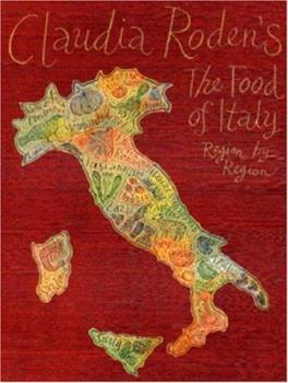 Claudia Roden's the Food of Italy: Region by Region 0394582500 Book Cover