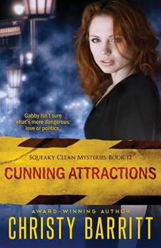 Cunning Attractions - Book #12 of the Squeaky Clean Mysteries