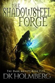 Paperback The Shadowsteel Forge Book