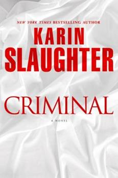 Criminal - Book #6 of the Will Trent