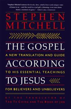 The Gospel According to Jesus: A New Translation and Guide to His Essential Teachings for Believers and Unbelievers/Pocket Edition 0060923210 Book Cover