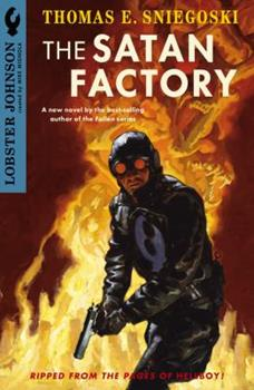 Lobster Johnson: The Satan Factory - Book  of the Hellboy Novels