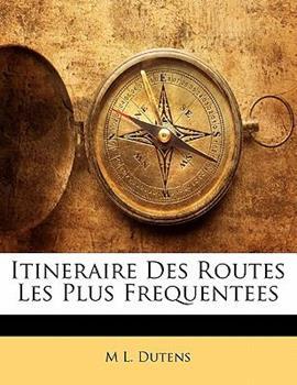Paperback Itineraire des Routes les Plus Frequentees Book
