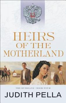 Heirs of the Motherland - Book #4 of the Russians