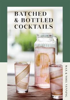 Hardcover Batched & Bottled Cocktails Book