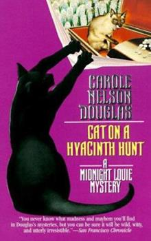 Cat on a Hyacinth Hunt - Book #9 of the Midnight Louie
