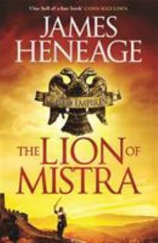 The Lion of Mistra - Book #3 of the Mistra Chronicles