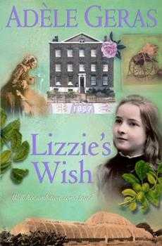 Lizzie's Wish - Book #2 of the Historical House