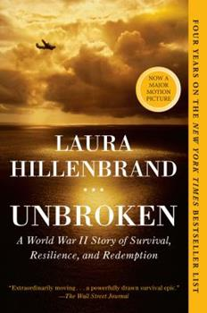 Paperback Unbroken: A World War II Story of Survival, Resilience, and Redemption Book