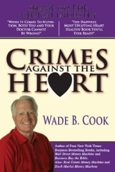 Crimes Against the Heart 0978677803 Book Cover