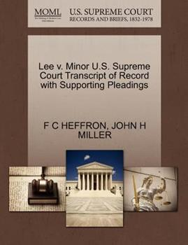Paperback Lee V. Minor U. S. Supreme Court Transcript of Record with Supporting Pleadings Book