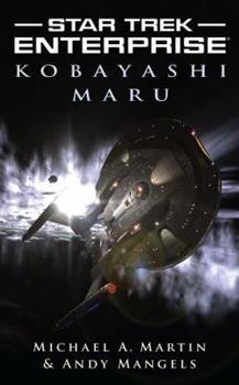 Kobayashi Maru - Book #3 of the Star Trek - Enterprise: Relaunch