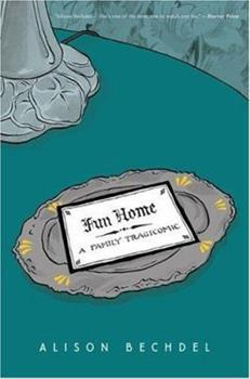 Fun Home: A Family Tragicomic book cover