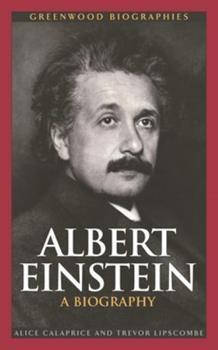 Albert Einstein: A Biography - Book  of the Greenwood Biographies