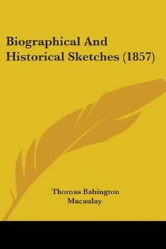 Paperback Biographical and Historical Sketches Book