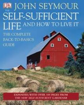 Hardcover The Self-Sufficient Life and How to Live It Book