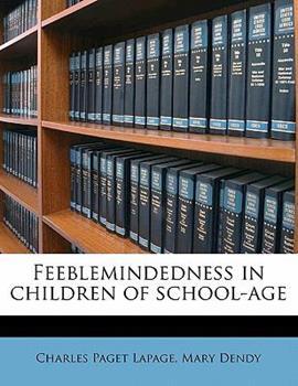 Paperback Feeblemindedness in Children of School-Age Book