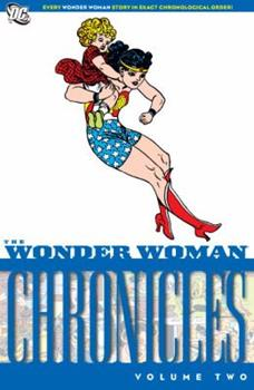 Wonder Woman Chronicles Volume 2. - Book #2 of the Wonder Woman Chronicles