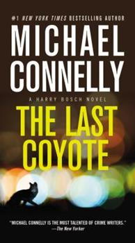 The Last Coyote - Book #4 of the Harry Bosch Universe