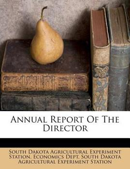 Paperback Annual Report of the Director Book