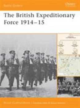 The British Expeditionary Force 1914-15 (Battle Orders) - Book #16 of the Osprey Battle Orders