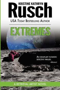 Extremes (Retrieval Artist Novel, Book 2) 0451459342 Book Cover