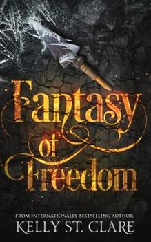 Fantasy of Freedom - Book #4 of the Tainted Accords