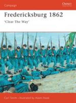 Fredericksburg, 1862 (Osprey Military Campaign) - Book #63 of the Osprey Campaign