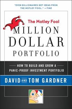 The Motley Fool Million Dollar Portfolio: The Complete Investment Strategy that Beats the Market 006156754X Book Cover