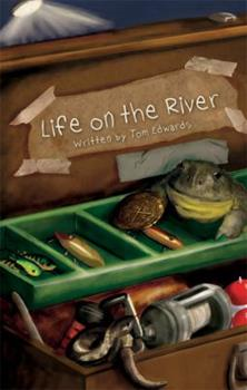 Life on the River 1607994526 Book Cover