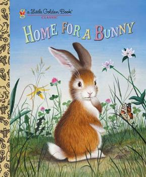 Home for a Bunny 0307021017 Book Cover