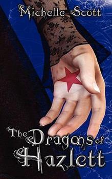 Paperback The Dragons of Hazlett Book