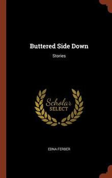 Buttered Side Down: Stories 1572154705 Book Cover