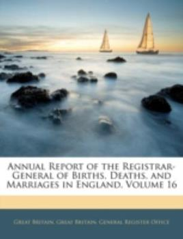 Paperback Annual Report of the Registrar-General of Births, Deaths, and Marriages in England Book