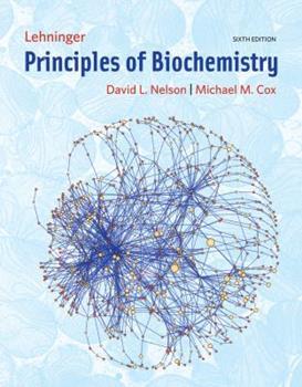 Lehninger Principles of Biochemistry 1572599316 Book Cover